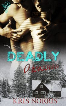 Deadly Obsession, Kris Norris