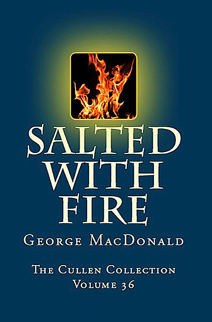 Salted with Fire, George MacDonald