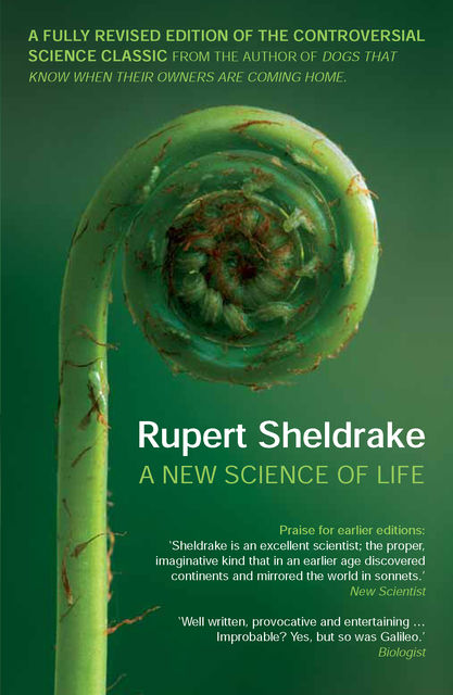 New Science of Life, Rupert Sheldrake