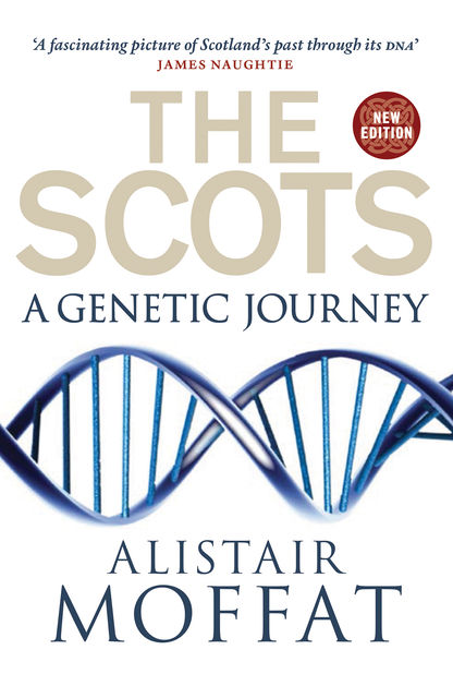 The Scots, James Wilson, Alistair Moffat