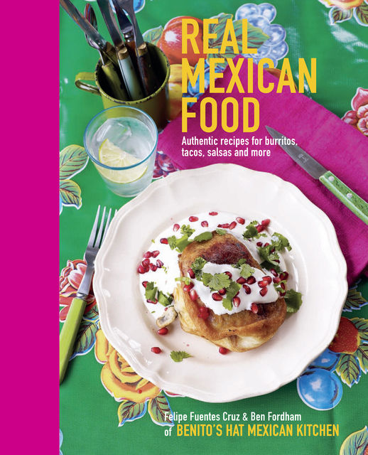 Real Mexican Food, Ben Fordham, Felipe Furentes Cruz