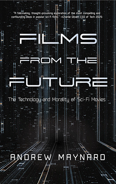 Films from the Future, Andrew Maynard