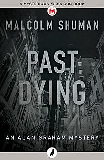 Past Dying, Malcolm Shuman