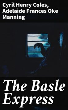 The Basle Express, Manning Coles