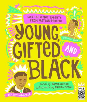 Young Gifted and Black, Jamia Wilson