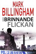 Den brinnande flickan, Mark Billingham