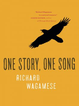One Story, One Song, Richard Wagamese