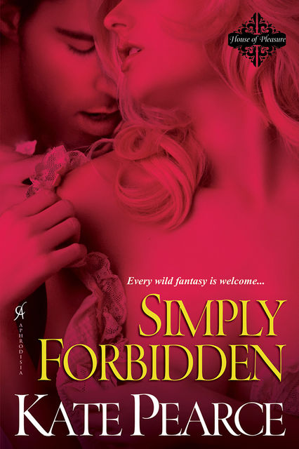 Simply Forbidden, Kate Pearce