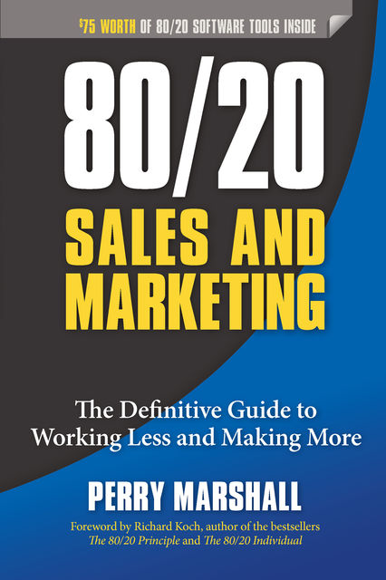 80/20 Sales and Marketing, Perry Marshall