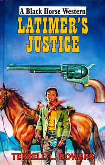 Latimer's Justice, Terrell Bowers