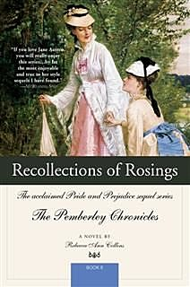 Recollections of Rosings, Rebecca Ann Collins