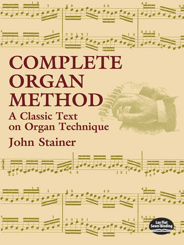 Complete Organ Method, John Stainer
