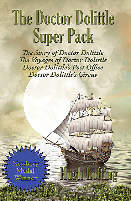 The Doctor Dolittle Super Pack, Hugh Lofting