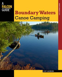 Boundary Waters Canoe Camping, Cliff Jacobson