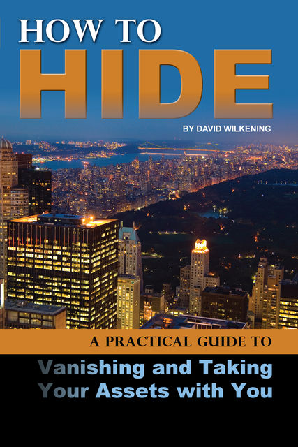 How to Hide, David Wilkening