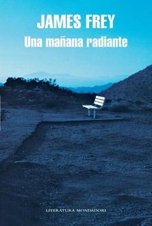 Una Mañana Radiante, James Frey