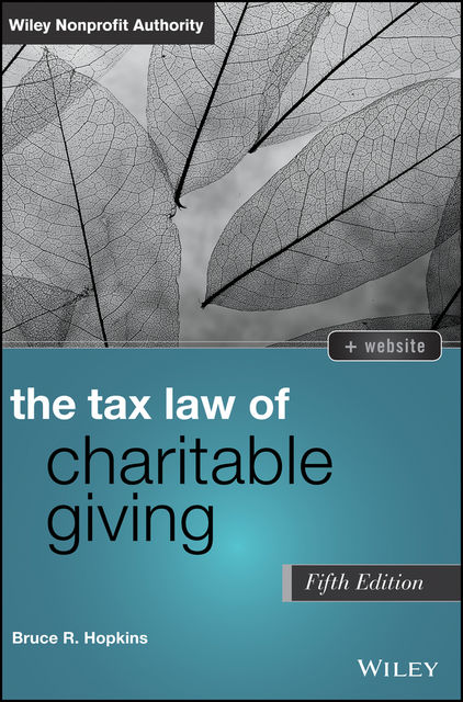 The Tax Law of Charitable Giving, Bruce R.Hopkins