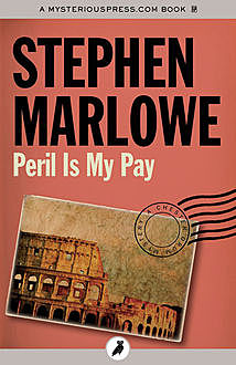 Peril Is My Pay, Stephen Marlowe