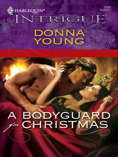 A Bodyguard for Christmas, Donna Young