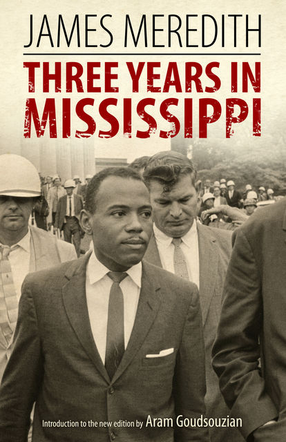 Three Years in Mississippi, James Meredith