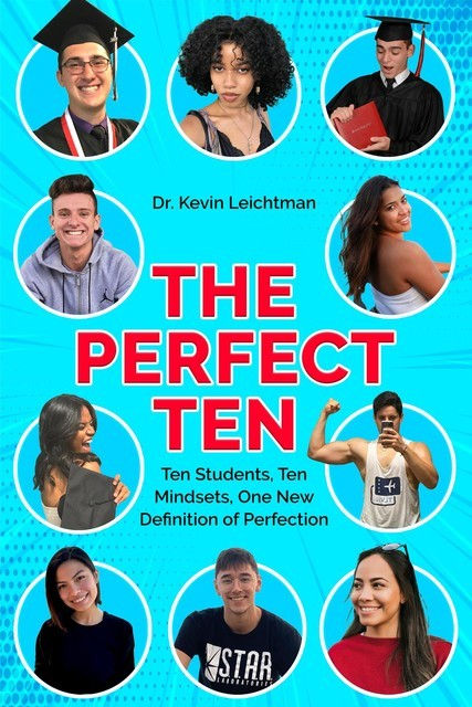 The Perfect Ten, Kevin Leichtman