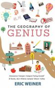 THE GEOGRAPHY OF GENIUS, Eric Weiner