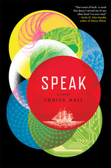 Speak, Louisa Hall