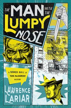 The Man with the Lumpy Nose, Lawrence Lariar