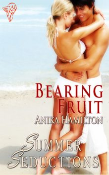 Bearing Fruit, Anika Hamilton