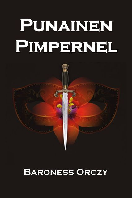 Punainen Pimpernel, Baroness Orczy