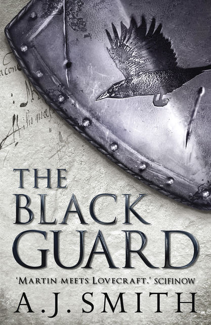 The Black Guard, A.J.Smith