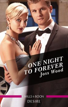 One Night To Forever, Joss Wood