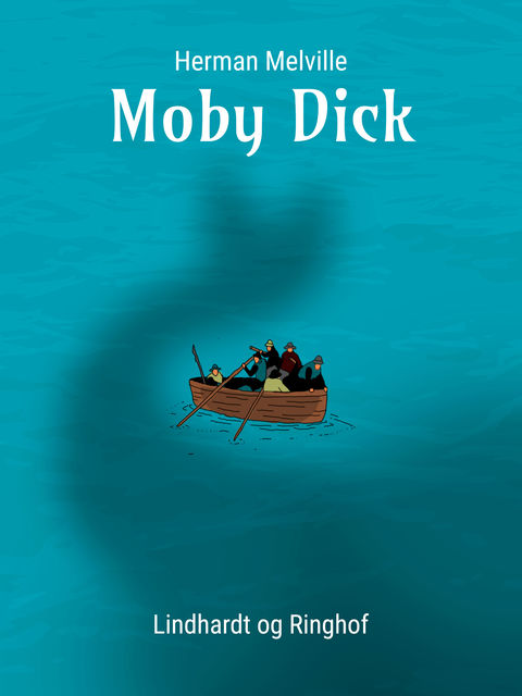 Moby Dick,