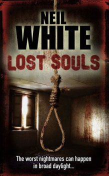 LOST SOULS, Neil White