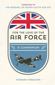 For the Love of the Air Force, Norman Ferguson