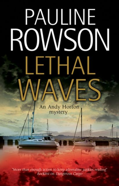 Lethal Waves, Pauline Rowson