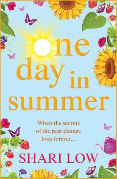 One Day In Summer, Shari Low