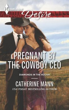 Pregnant by the Cowboy CEO, Catherine Mann