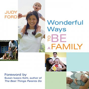 Wonderful Ways To Be A Family, Judy Ford