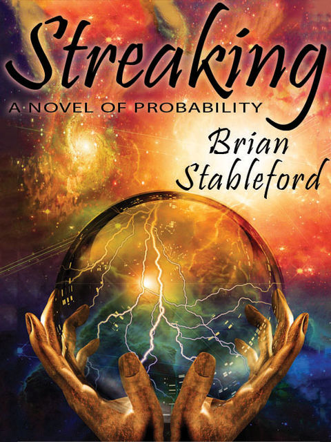Streaking, Brian Stableford