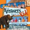 The Answers Book for Kids Volume 6, Bodie Hodge, Ken Ham