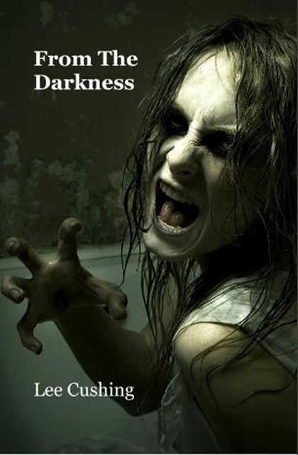 From the Darkness, Lee Cushing