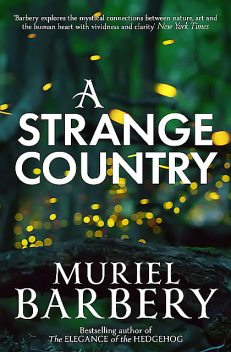 A Strange Country, Muriel Barbery