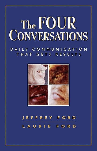 The Four Conversations, Jeffrey Ford, Laurie W. Ford