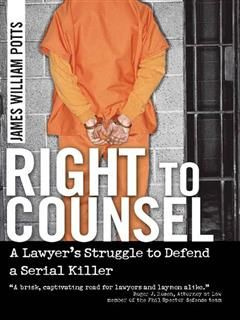 Right to Counsel, James William Potts