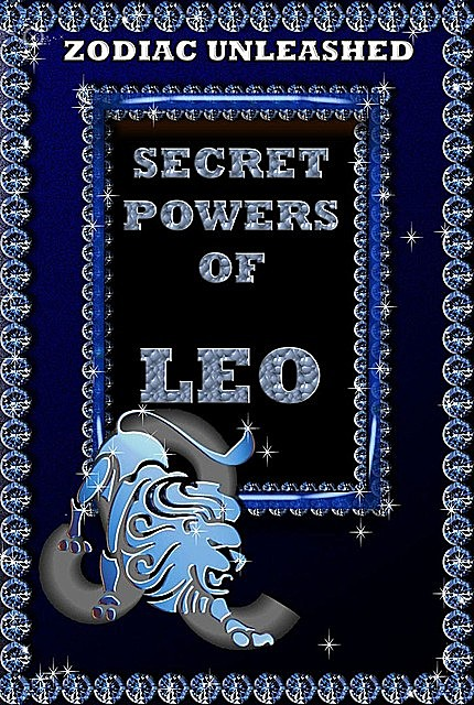 Zodiac Unleashed – Leo, Juergen Beck