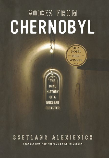 Voices from Chernobyl, Svetlana Alexievich