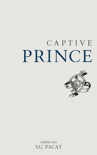 Captive Prince: Volume Two, S.U.Pacat