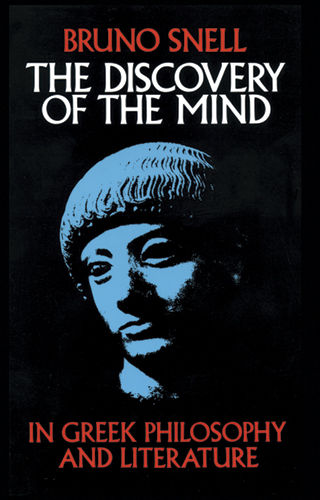The Discovery of the Mind, Bruno Snell