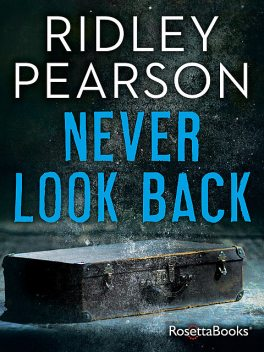 Never Look Back, Ridley Pearson
